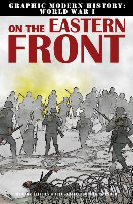 On the Eastern Front By Jeffrey, Gary/ Spender, Nick